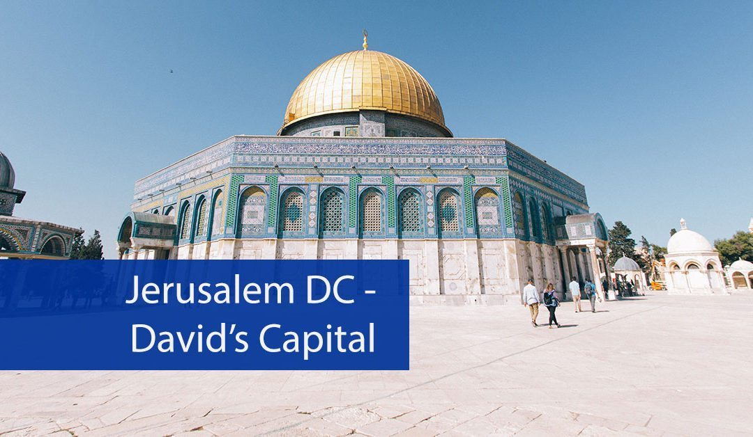 Jerusalem DC—David's Capital