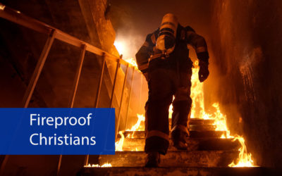 Fireproof Christians