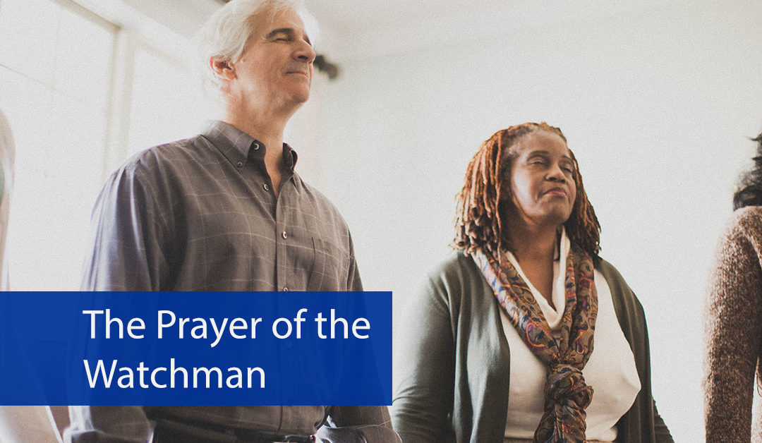 The Prayer of the Watchman